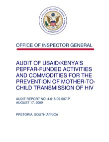 Audit of USAID Kenya's PEPFAR-Funded Activities and Commodities for the Prevention of Mother-to-Child