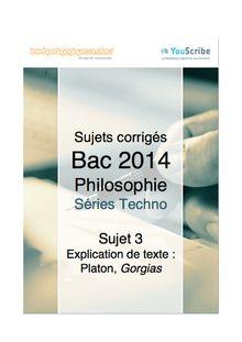 Corrigé bac 2014 - Séries techno - Philo - Explication de texte : Platon, Gorgias