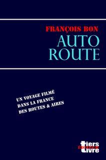 Autoroute - François Bon