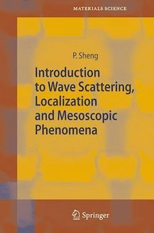 Introduction to Wave Scattering, Localization and Mesoscopic Phenomena
