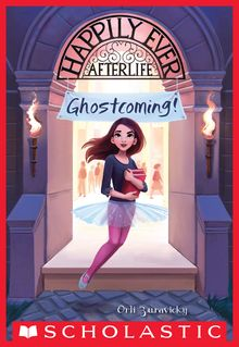 Ghostcoming! (Happily Ever Afterlife #1)