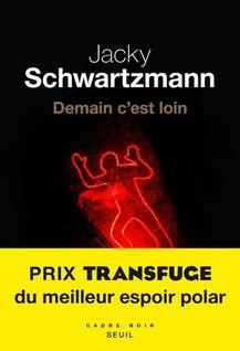 Demain c'est loin (Extrait) de Jacky Schwartzmann - fiche descriptive