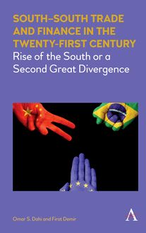 SouthSouth Trade and Finance in the Twenty-First Century