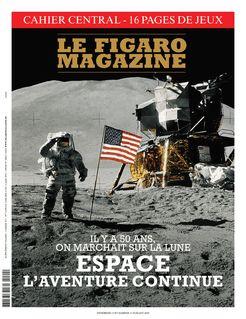 Le Figaro Magazine du 12-07-2019 - Le Figaro Magazine