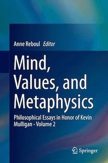 Mind, Values, and Metaphysics