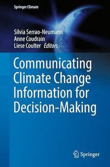 Communicating Climate Change Information for Decision-Making