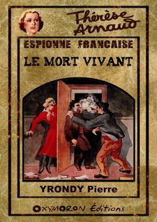 Le mort vivant - Pierre Yrondy