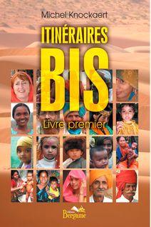 Itinéraires bis - Livre premier