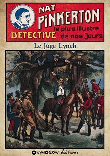 Nat Pinkerton - Le Juge Lynch - Auteur Inconnu