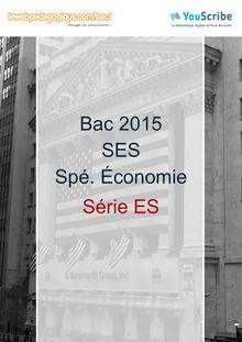Corrigé - Bac 2015 - SES - Économie approfondie