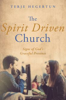 The Spirit Driven Church