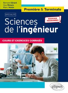 Spécialité Sciences de l'ingénieur , Première et Terminale , Nouveaux programmes