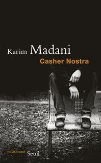 Casher Nostra - Karim Madani