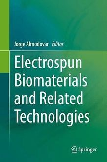 Electrospun Biomaterials and Related Technologies