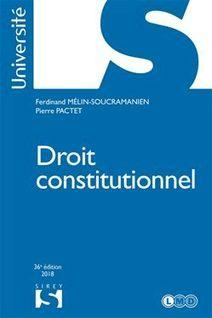 Droit constitutionnel - Pierre Pactet, Ferdinand Mélin-Soucramanien