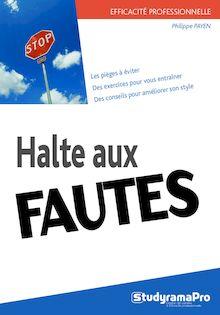 HALTE AUX FAUTES !