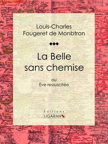La Belle sans chemise de Ligaran, Louis-Charles Fougeret de Monbtron - fiche descriptive