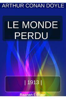 LE MONDE PERDU - ARTHUR CONAN DOYLE