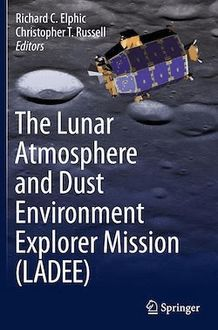 The Lunar Atmosphere and Dust Environment Explorer Mission (LADEE)