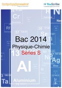 Corrigé bac 2014 - Série S - Physique-Chimie (obligatoire et spécialité)