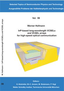 InP-based long-wavelength VCSELs and VCSEL arrays for high-speed optical communication [Elektronische Ressource] / Werner Hofmann