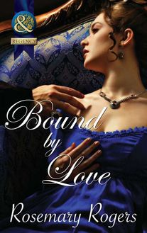 Bound By Love (Mills & Boon Superhistorical)