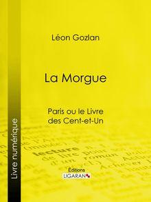 La Morgue de Léon Gozlan, Ligaran - fiche descriptive