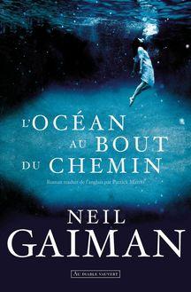 L'Océan au bout du chemin de Neil Gaiman - fiche descriptive