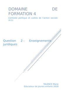 EJE : DF4 Enseignement juridique. Question 2 - helene benoit