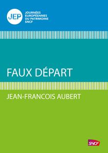 Faux départ de Jean-François Aubert - fiche descriptive