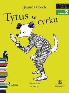 Tytus w cyrku - Joanna Olech