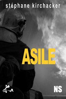 Asile - Stéphane Kirchacker