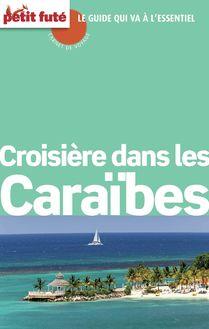 Croisière Caraibes 2015-2016 Carnet Petit Futé (avec cartes, photos + avis des lecteurs) de Dominique Auzias, Jean-Paul Labourdette - fiche descriptive