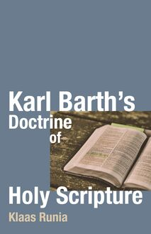 Karl Barth's Doctrine of Holy Scripture