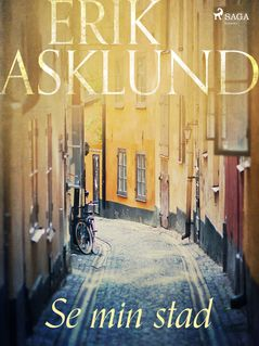 Se min stad - Erik Asklund
