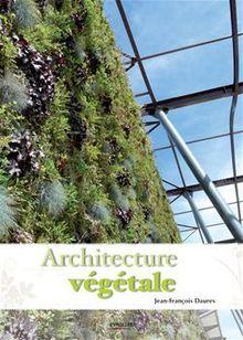 Architecture végétale de Daures Jean-François - fiche descriptive