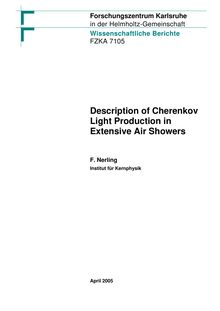 Description of Cherenkov light production in extensive air showers [Elektronische Ressource] / Forschungszentrum Karlsruhe GmbH, Karlsruhe. Frank Nerling