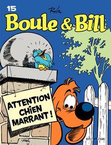 Boule et Bill - Tome 15 - Attention, chien marrant !
