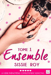 Ensemble - Tome 1 - Sissie Roy