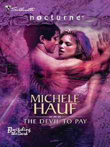 The Devil To Pay (Mills & Boon Intrigue) (Bewitching the Dark, Book 3)
