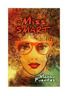 Miss SMART de Manou FUENTES - fiche descriptive