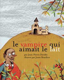 Le Vampire qui aimait le lait de Jean-Pierre Davidts - fiche descriptive