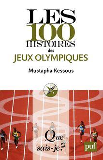 Les 100 histoires des Jeux olympiques de Mustapha Kessous - fiche descriptive