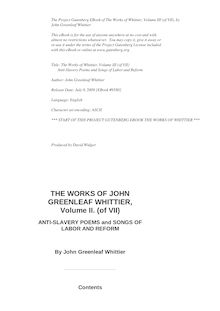 The Works of Whittier, Volume III (of VII) - Anti-Slavery Poems and Songs of Labor and Reform