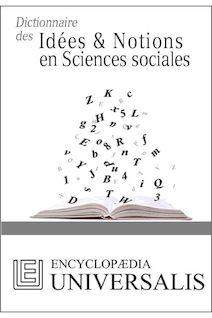 Dictionnaire des Idées & Notions en Sciences sociales (Les Dictionnaires d
