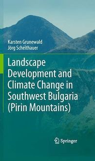 Landscape Development and Climate Change in Southwest Bulgaria (Pirin Mountains)