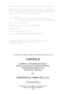 Capitals - A Primer of Information about Capitalization with some - Practical Typographic Hints as to the Use of Capitals