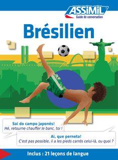 Brésilien - Guide de conversation - Naiana Bueno