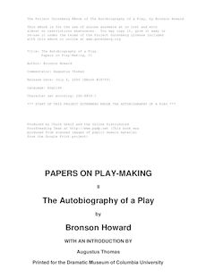 The Autobiography of a Play - Papers on Play-Making, II