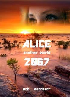 ALICE 2067 - Bob Decoster